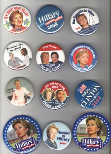 12 HILLARY Clinton 2008 pin Primary Campaign President pinback ALSO Also RAN