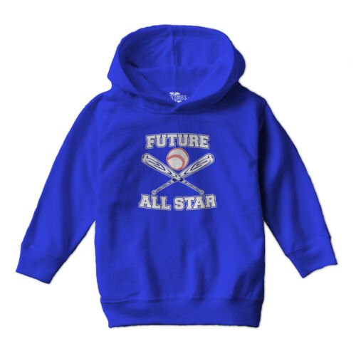 Baseball Toddler Hoodie Sweatshirt Future All Star