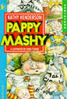 Pappy Mashy by Kathy Henderson (Paperback, 1994)