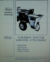 Sears Suburban Lawn Garden Tractor Chipper Shredder Owner & Parts Manual 16pg Gt