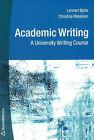 Academic Writing: A University Writing Course by Christine Raisanen, Lennart A. Bjork (Paperback, 2003)