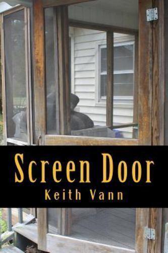 Screen Door by Keith Vann