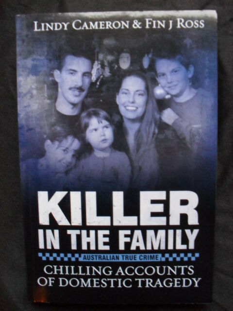 KILLER IN THE FAMILY: Lindy Cameron: Chilling Accounts of Domestic Tragedy.PB13