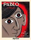 Pablo 4 - Picasso von Clement Oubrerie und Julie Birmant (2015, Taschenbuch)