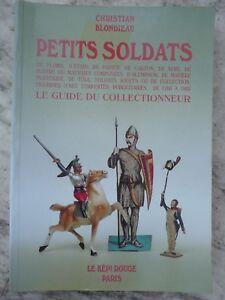 livre-PETITS-SOLDATS-1765-1965-LE-GUIDE-DU-COLLECTIONNEUR-Christian-BLONDIEAU