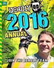 Deadly Annual: 2016 by Steve Backshall (Hardback, 2015)