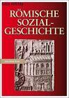 Römische Sozialgeschichte von Geza Alföldy (2011, Taschenbuch)