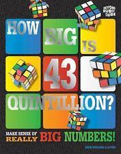 How Big Is 43 Quintillion? Beyond the Rubik's Cube