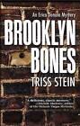 Brooklyn Bones: An Erica Donato Mystery by Triss Stein (Hardback, 2013)