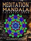 Meditation Mandala Coloring Book - Vol.18: Women Coloring Books for Adults by Relaxation Coloring Books for Adults, Jangle Charm, Women Coloring Books for Adults (Paperback / softback, 2016)
