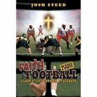 Faith & Football 9781449003654 by Josh Steed Paperback