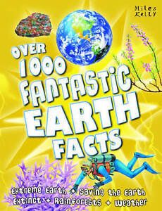 Over-1000-Fantastic-Earth-Facts-Miles-Kelly-Very-Good-Book