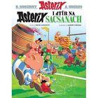 Asterix I Dtir Na Sacsanaich by Rene Goscinny (Paperback, 2015)
