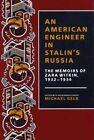 An American Engineer in Stalin's Russia: The Memoirs of Zara Witkin, 1932-1934 by Zara Witkin (Hardback, 1991)