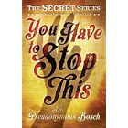 You Have to Stop This by Pseudonymous Bosch (Paperback, 2014)