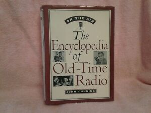 ON-THE-AIR-THE-ENCYCLOPEDIA-OF-OLD-TIME-RADIO-BY-JOHN-DUNNING-1998
