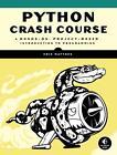 Python Crash Course von Eric Matthes (2016, Taschenbuch)