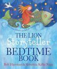 The Lion Storyteller Bedtime Book by Bob Hartman (Paperback, 2014)