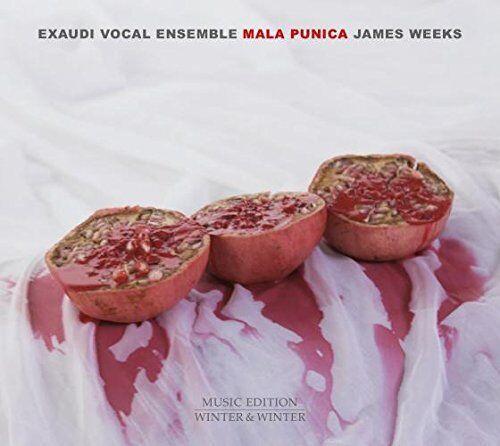 James Weeks - Mala Punica - Exaudi Vocal Ensemble [CD]