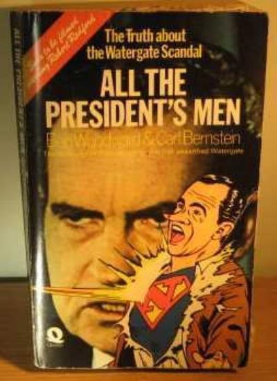 All the President's Men By Bob Woodward,Carl Bernstein. 0704311402