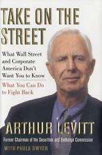 Take On the Street: What Wall Street and Corporate America Don't Want You to Kno