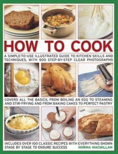 """1 of 1 - """"VERY GOOD"""" Norma MacMillan, How to Cook: A Simple-to-Use Illustrated Guide to K"""