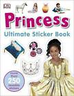 Princess Ultimate Sticker Book by DK (Paperback, 2016)