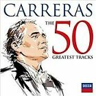 Carreras: The 50 Greatest Tracks (2016)