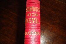 Sermons by the Devil - rare edition - Satan - vintage HC illustrated W.S. Harris