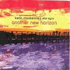 Another Horizon 0661761132012 by Kevin Vital Signs Mackenzie CD
