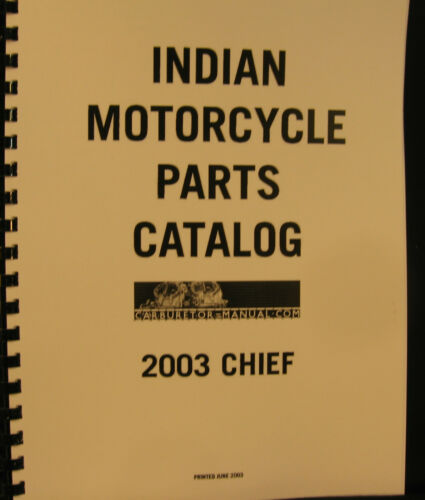 Indian 2003  CHIEF Parts Catalog Fully Illustrated All Parts-Line Drawings-Phots