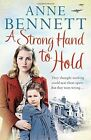 A Strong Hand to Hold by Anne Bennett (Paperback, 2014)