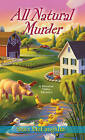 All Natural Murder by Staci McLaughlin (Paperback, 2013)