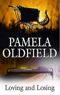1 of 1 - Oldfield, Pamela, Loving and Losing, Very Good Book