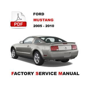 FORD MUSTANG 2005 2006 2007 2008 2009 2010 FACTORY SERVICE REPAIR SHOP MANUAL