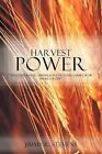Harvest Power:  An Evangelistic Outreach for Your Church or Small Group by Jimmy R. Stevens (Paperback, 2012)