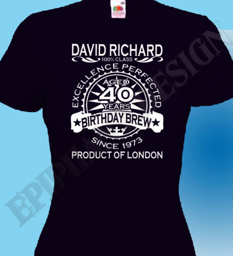 40th Birthday T-Shirt Personalised Add Name Year Place Age Mens Ladies Unique