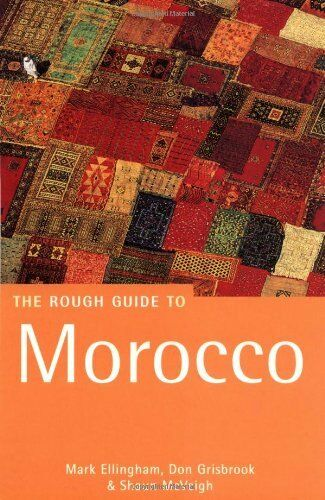 The Rough Guide to Morocco (Rough Guide Travel Guides),Mark Ellingham, Shaun Mc