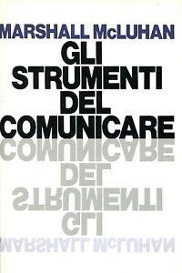 mcluhan gli strumenti del comunicare  Marshall McLuhan = GLI STRUMENTI DEL COMUNICARE 1984 | eBay