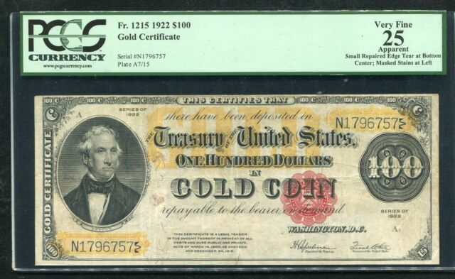 FR. 1215 1922 $100 ONE HUNDRED DOLLARS GOLD CERTIFICATE PCGS VERY FINE-25