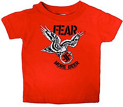 6M 86049 Fear Red Baby Toddler T-Shirt More Beer Punk Rock Sourpuss Kids Child