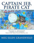 Captain Jeb, Pirate Cat by Dr Meg G Demakas, Meg Ellen Grandfield (Paperback / softback, 2010)