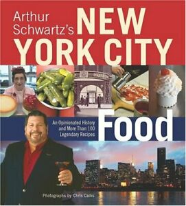 Arthur-Schwartz-039-s-New-York-City-Food-An-Opinionated-History-and-More-Than-100