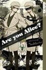 Are you Alice? 09 von Ai Ninomiya und Ikumi Katagiri (2014, Kunststoffeinband)