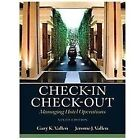 Check-In Check-Out : Managing Hotel Operations by Jerome J. Vallen and Gary K. Vallen (2012, Hardcover, Revised)