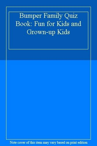 1 of 1 - Bumper Family Quiz Book: Fun for Kids and Grown-up Kids,