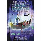 The League Of Beastly Dreadfuls Book 2 The Dastardly Deed by Holly Grant (Paperback, 2017)