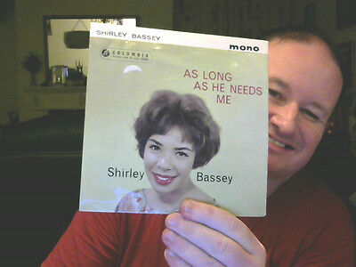 "AS LONG AS HE NEEDS ME 7"" VINYL SHIRLEY BASSEY GREAT XMAS GIFT FREE UK POST"