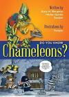 Do You Know Chameleons? by Alain M Bergeron, Michel Quintin (Paperback / softback, 2013)