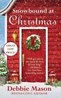 Snowbound at Christmas by Debbie Mason (Paperback / softback, 2015)